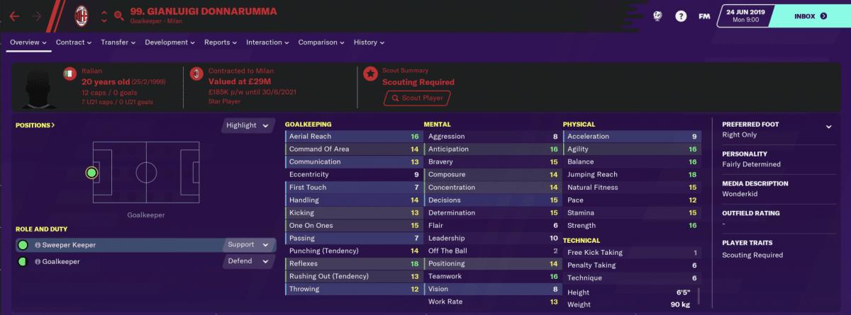 Milan goalkeeper Gianluigi Donnarumma at the start of Football Manager 2020.